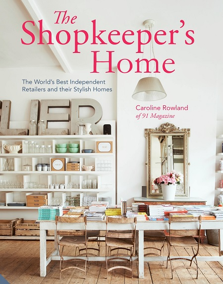 The Shopkeeper's Home by Caroline Rowland