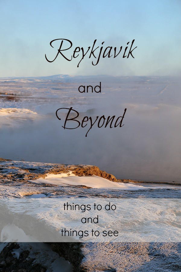 Reykjavik and Beyond. Things to do and Things to see.