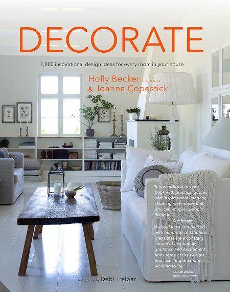 Decorate by Holly Becker and Joanna Copestick